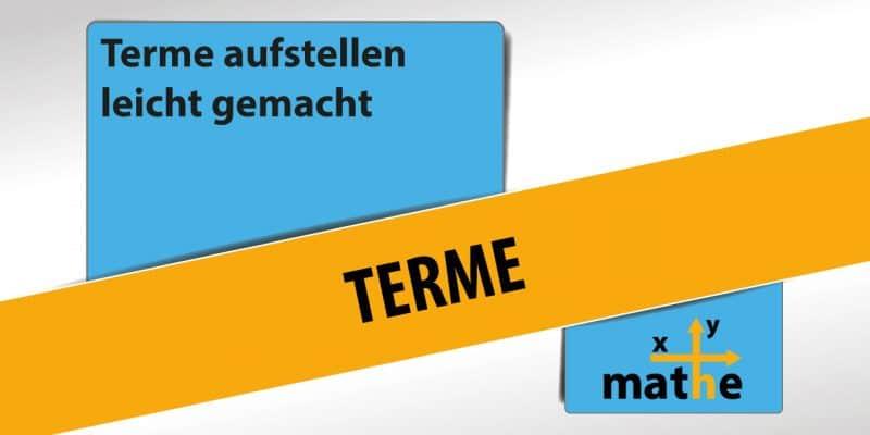 Titelbild Terme - Terme aufstellen leicht gemacht