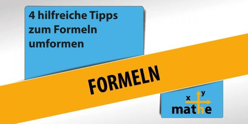 Titelbild Formeln - 4 hilfreiche Tipps zum Formel umformen