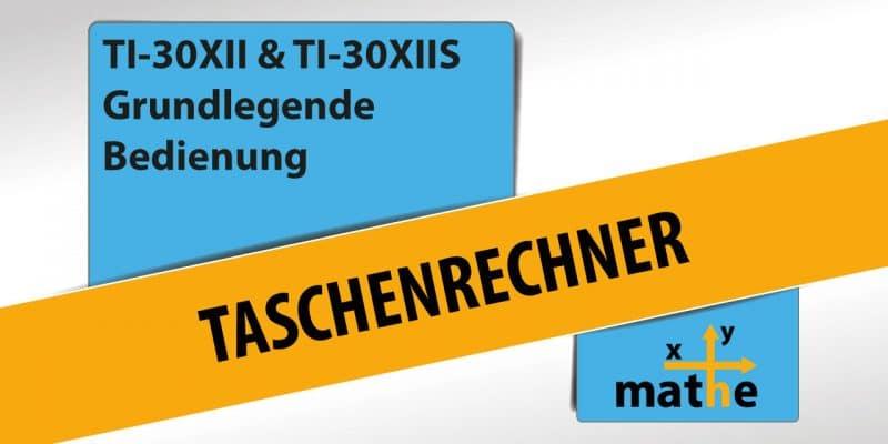Thumbnail Taschenrechner TI-30XII Grundlegene Bedienung